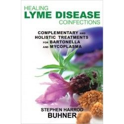 La Guérison De La Maladie De Lyme Co-Infections - Stephen Buhner